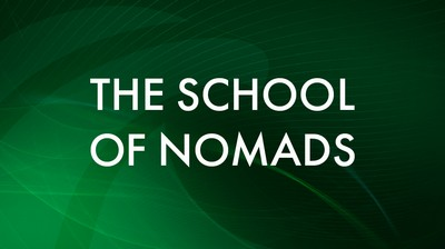 The school of nomads