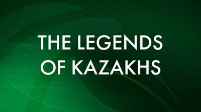 The legends of Kazakhs