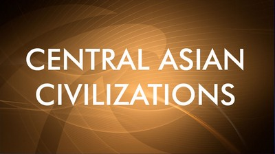 Central Asian Civilizations