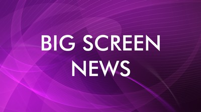 Big screen news