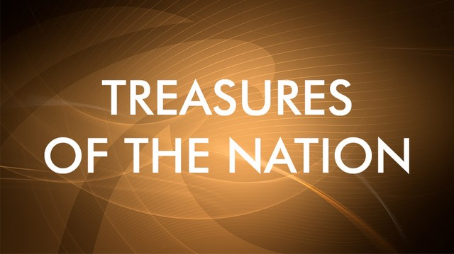 Treasures of the Nation