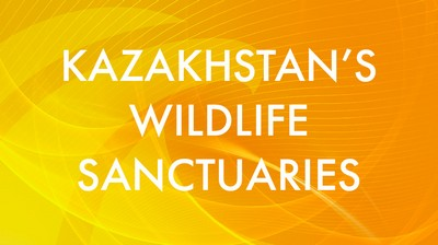 Kazakhstan's wildlife sanctuaries
