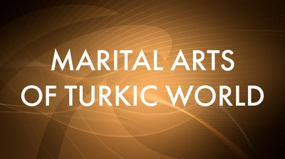 Martial Arts of a Turkic world