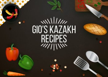Gio's Kazakh Recipes