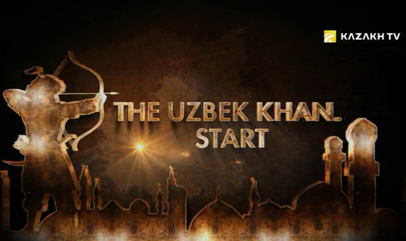 The Uzbek Khan. Start